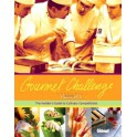 GOURMET CHALLENGE The insider's guide to culinary competitions (anglais)