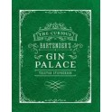 THE CURIOUS BARTENDER'S GIN PALACE (anglais)