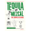 TEQUILA & MEZCAL THE COMPLETE GUIDE (ANGLAIS)