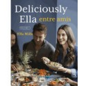 DELICIOUSLY ELLA ENTRE AMIS