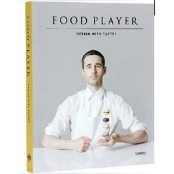 FOOD PLAYER design with taste (anglais)