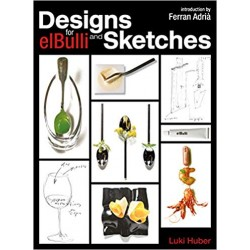 DESIGNS AND SKETCHES for elBulli (anglais)