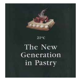 THE NEW GENERATION IN PASTRY (ANGLAIS)