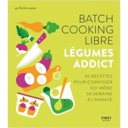 BATCH COOKING LIBRE LEGUMES ADDICT