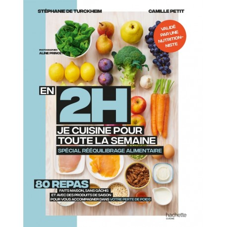 EN 2H JE CUISINE POUR MA SEMAINE SPECIAL REEQUILIBRAGE ALIMENTAIRE