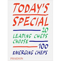 TODAY'S SPECIAL - 20 LEADING CHEFS CHOOSE 100 EMERGING CHEFS (ANGLAIS)