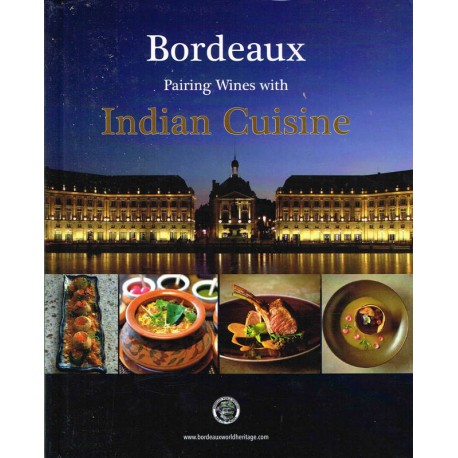 BORDEAUX PAIRING WINES WITH INDIAN CUISINE (ANGLAIS)