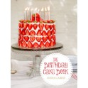 THE BIRTHDAY CAKE BOOK (anglais)