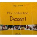 MA COLLECTION DESSERT (2 TOMES)
