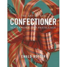 The art of the confectioner sugarwork and pastillage