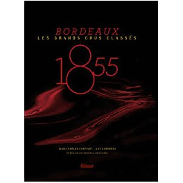 1855 BORDEAUX LES GRANDS CRUS CLASSES